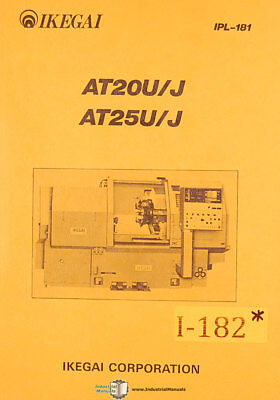 Ikegai At20u-j And At25u-j Lathe Ipl-181 Parts And Illustrations Manual 1983