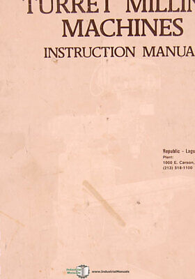 Lagun Turret Milling Ftv-2 Operations Maintenance And Parts Manual