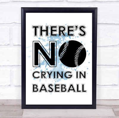 Blue There's No Crying In Baseball A League Of Their Own Quote Wall Art Print