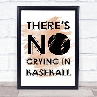 Watercolour There's No Crying In Baseball A League Of Their Own Quote Print