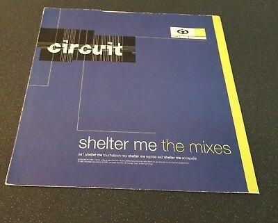Circuit   Shelter Me  The Mixes  12  Vinyl Single 1991 Cooltempo   Coolx 237
