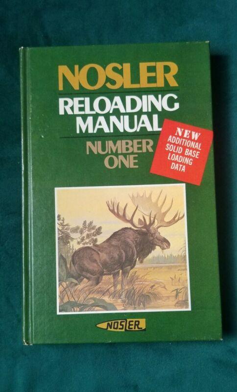 Nosler RELOADING MANUAL Number One  No. 1 1976 Original