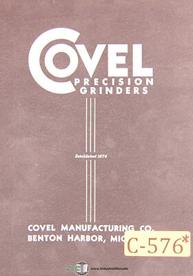 Covel 10 6 X 18 Grinder Operations And Wiring Manual Year 1952