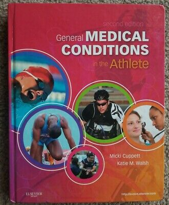 General Medical Conditions in the Athlete, 2nd Ed, Cuppett & Walsh General Medical Conditions