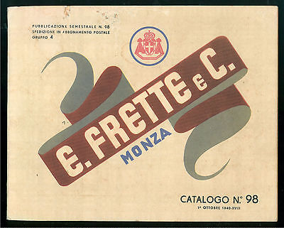 E. FRETTE MONZA CATALOGO N. 98 1940 TELERIE BIANCHERIA CORREDI TESSUTI ABITI