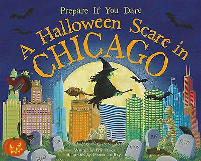A HALLOWEEN SCARE IN CHICAGO Children's Book Eric James Poem Pictures 2014 NEW
