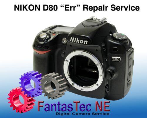 """REPAIR SERVICE NIKON D80 Flashing Error Message """"Err"""""""