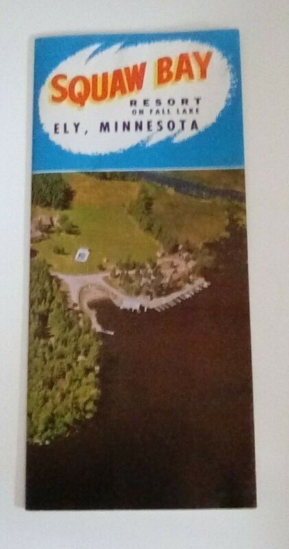 Vintage ~SQUAW BAY RESORT BROCHURE ~ Fall Lake ~ Ely, Minnesota~ Photos Rates