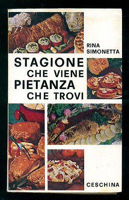 SIMONETTA RINA STAGIONE CHE VIENE PIETANZA CHE TROVI CESCHINA 1971 AUTOGRAFO