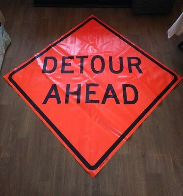 Detour Ahead 48 X 48 Vinyl .non Reflective Roll Up Sign. 0010 Used