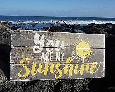 YOU ARE MY SUNSHINE Tropical Beach Reclaimed Wood Plank Home Decor Sun Sign NEW