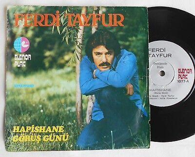 """7""""  FERDI TAYFUR - Hapishane (Görüs Günü) / Gönül Oyunu  turkish 45 Single"""