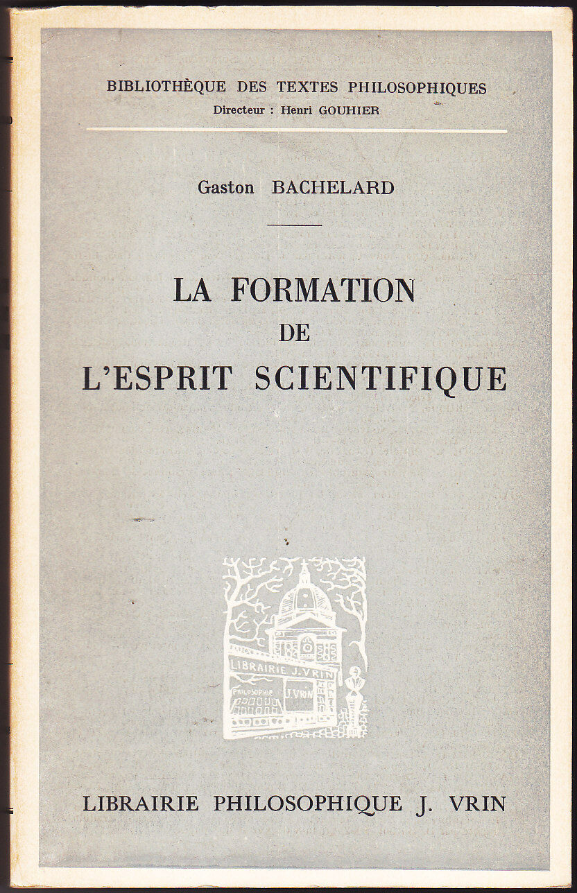 La formation de l'esprit scientifique de Gaston Bachelard