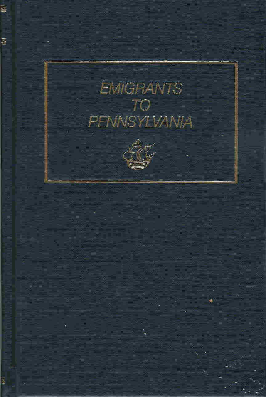 Emigrants To Pennsylvania 1641-1819 By Tepper Genealogy Book New - $29.99