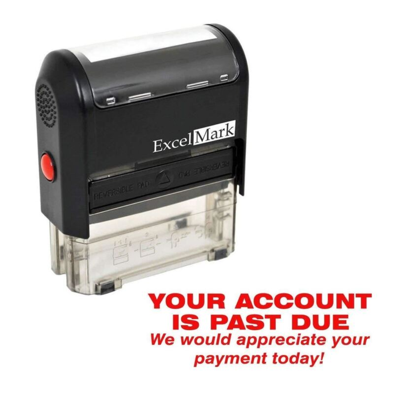 YOUR ACCOUNT IS PAST DUE - Self Inking Bill Collection Stamp in Red Ink