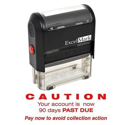 Excelmark Caution 90 Days Past Due Self Inking Rubber Stamp A1848 Red Ink