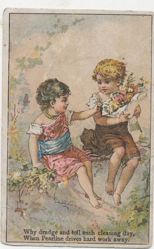 D2371   VICTORIAN TRADE CARD PEARLINE SOAP CHILDREN