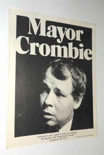 DAVID CROMBIE CARES TORONTO ELECTS A NEW MAYOR 1972 Flyer Poster