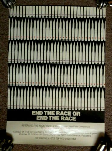 Vintage 1979 POSTER END THE NUCLEAR ARMS RACE Los Angeles Pasadena CA anti war