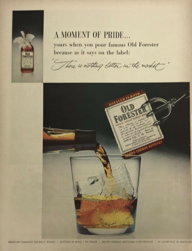Old Forester Kentucky Bourbon Whisky Magazine Print Ad Vintage 1955 Glass Liquor