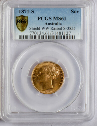 "1871-S  AUSTRALIA GOLD SOVEREIGN. ""Shield"" type.  PCGS  MS 61 ""WW Raised""."