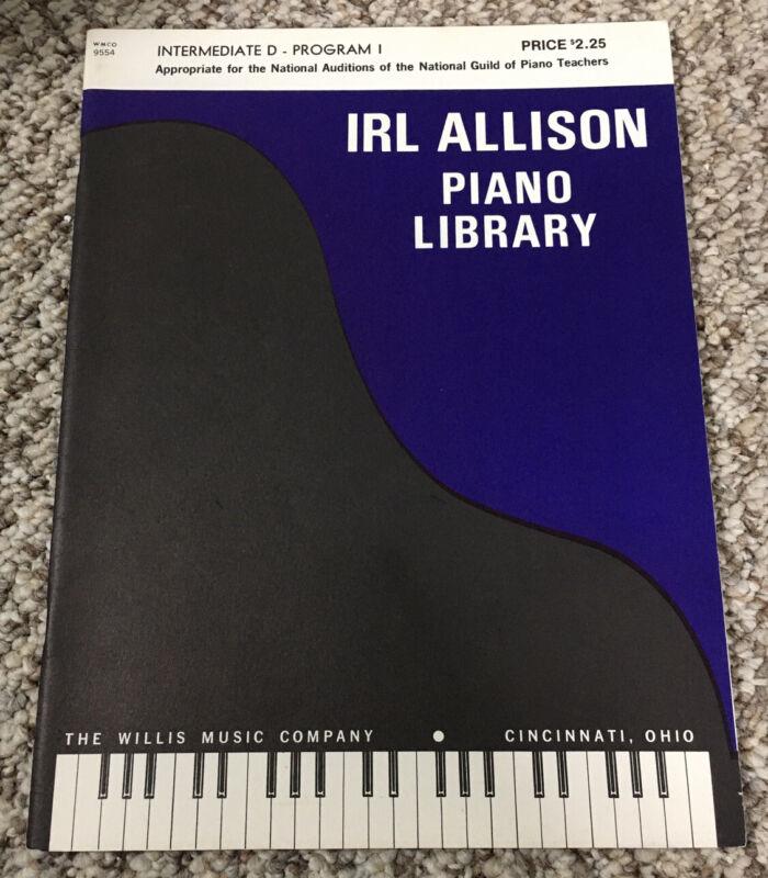 Irl Allison Piano Library Intermediate D Program 1 WMCO 9554