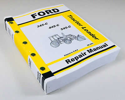 Ford 345c 445c 545c Tractor Loader Service Repair Manual Shop Book Ovhl