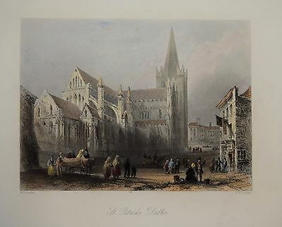 SAINT PATRICK'S DUBLIN BY WILLIAM BARTLETT CIRCA 1840.