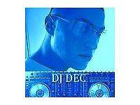 DJ DEC for hire
