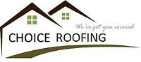 Choice Roofing Now Booking For Oct, Nov, Dec