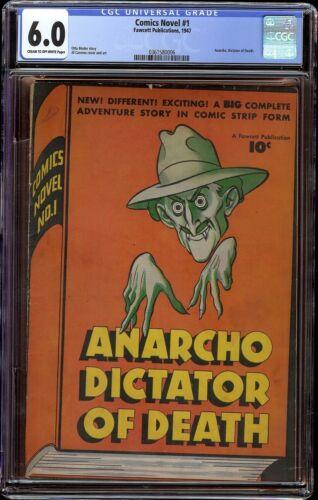 Comics Novel # 1 CGC 6.0 CRM/OW (Fawcett 1947) Anarcho, Dictator of Death