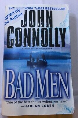SIGNED by NY Times Best Selling Author John Connolly Thriller Book BAD