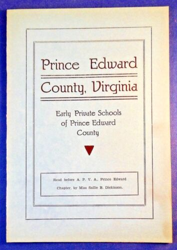 PRINCE EDWARD COUNTY, VA Early Private Schools APVA Hampden-Sydney PEA APVA Bass
