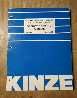 Kinze Operator Parts Manual M0158 40 Series Grain Auger Wagons 896 1j-3087-m2