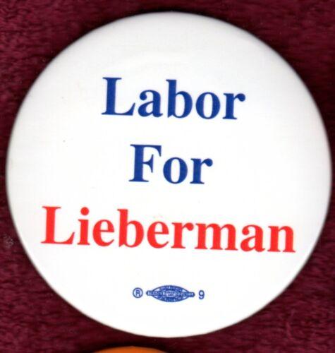 LABOR UNION JOE LIEBERMAN CONNECTICUT SENATE GORE TICKET JEWISH PINBACK BUTTON