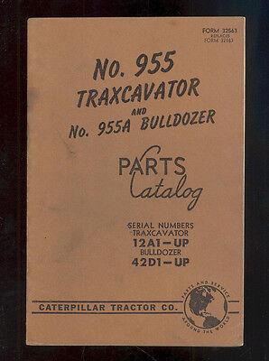 1957 Caterpillar 955 Traxcavator 955a Bulldozer Parts Manual 12a1-up 42d1