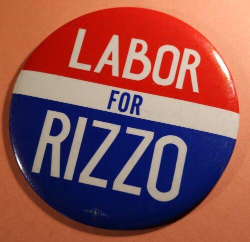 """LABOR FOR RIZZO 6"""" Political Pin - Frank Mayor Philadelphia Campaign Button"""