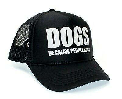 Funny Hats For Dogs (Dogs Because People Suck Funny Hat Truckers Unisex One-Size Cap Black)