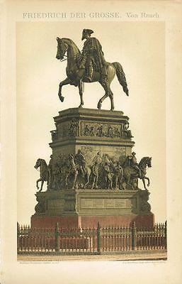 Farbtafel DENKMAL FRIEDRICH DER GROSSE BERLIN / RAUCH Original-Lithographie 1894