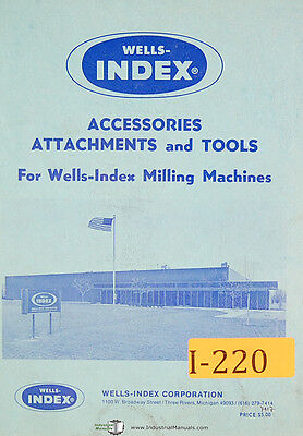 Wells Index Accessories Attachments And Tools Milling Machine Manual 1973