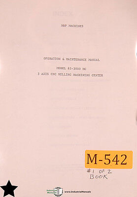 Mhp Part - Moog MHP 83-3000, Milling Machine Center Operations Maintenance and Parts Manual