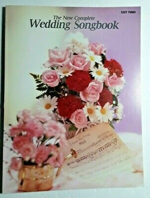 Wedding Songbook, The New Complete - for EASY PIANO Wedding Easy Piano