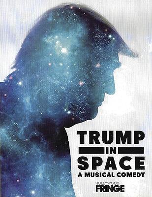 DONALD TRUMP - FRINGE FESTIVAL MUSICAL - TRUMP IN SPACE - RACK & LOBBY CARD