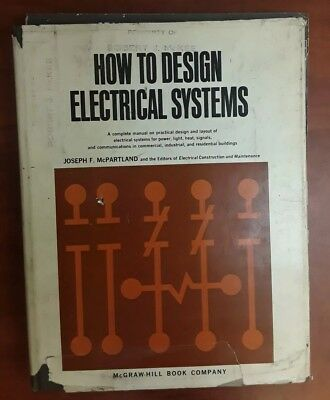 How to Design Electrical Systems by Mcgraw-Hill Book Company