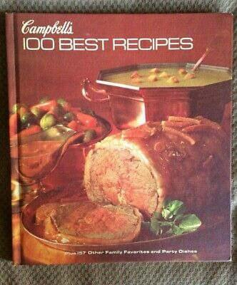 CAMPBELL'S 100 BEST RECIPES Favorites & Party Dishes Cookbook 1977 4th (Best Cocktail Party Food)