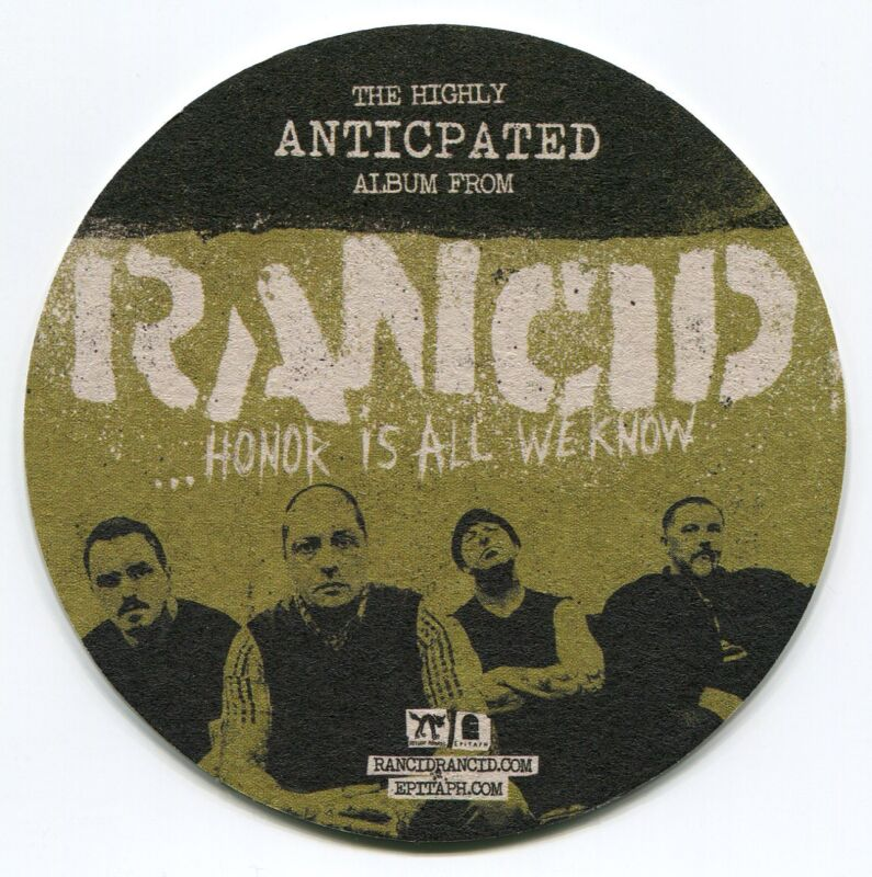 RANCID 2014 Beer or Drink promo Coaster!!! Honor Is All We Know