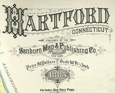 Hartford, Connecticut~Sanborn Map© sheets made in 1885 with 40 maps on CD