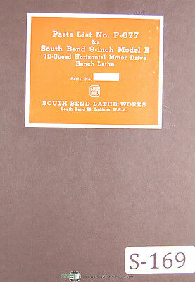 South Bend 9 B 12 Speed Motor Drive Bench Lathe P-677 Parts Manual 1943