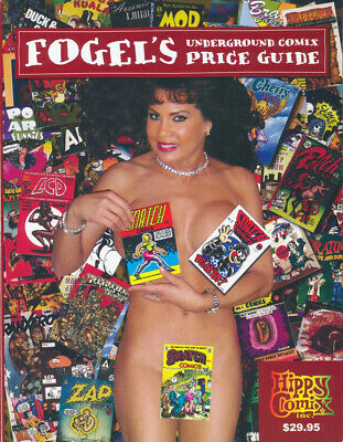 FOGEL'S UNDERGROUND COMIX PRICE GUIDE. 2006 First Edition. First Printing. Mint.