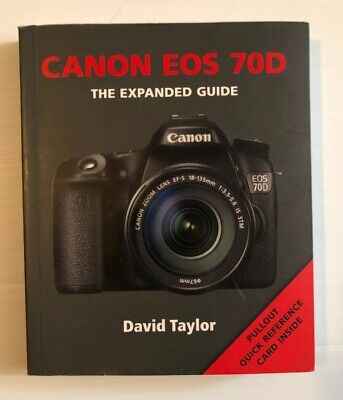 Canon EOS 70D by David Taylor 9781781450697 | Brand New | Free US Shipping